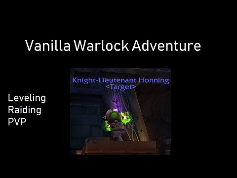 Vanilla Warlock PVP - The Adventures of Honning