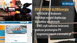 WFOSiGW wymienia kotły węglowe na węglowe. PULS RYNKU 18.11.2014