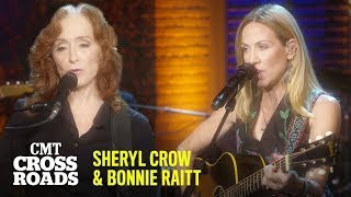 Sheryl Crow & Bonnie Raitt Perform 'Live Wire' |  CMT Crossroads