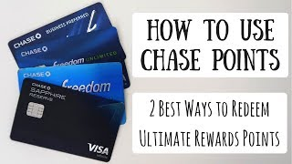 How to Redeem Chase Ultimate Rewards Points | 2 Ways to Maximize Your Points for Free Travel