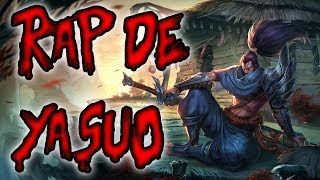 Repeat youtube video RAP DE CAMPEONES ||| YASUO  ||| SHARKNESS