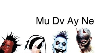24 of the Best of Mudvayne