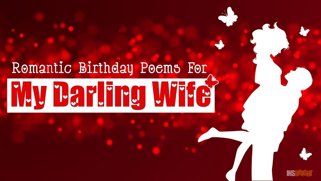 Romantic Happy Birthday Wishes For Wife With Love Video