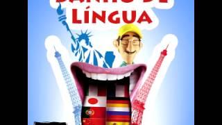 Banho de Língua - 28/07/2014