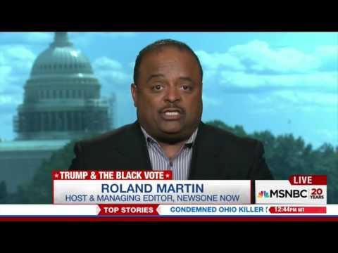 Roland Martin & Donald Trump about Black People