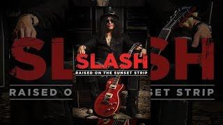 Slash Raised On The Sunset Strip
