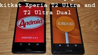 how to downgrade lollipop to kitkat in sony xperia t2 ultra and t2 ultra dual