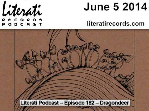 Dragondeer Interview - Literati Records Podcast Episode 182