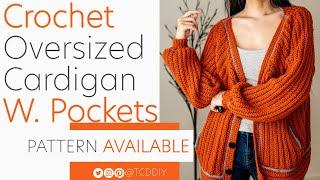 Crochet Oversized Cardigan with Pockets | Tutorial DIY