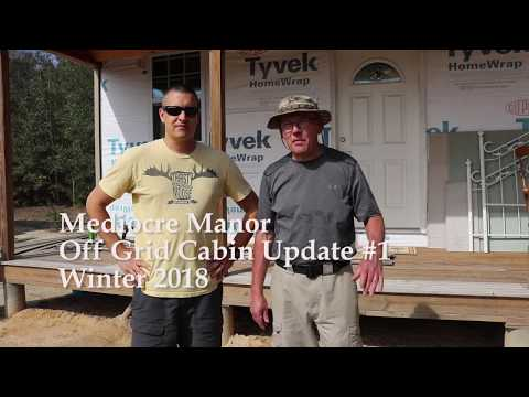 Off Grid Solar Powered Cabin Update #1