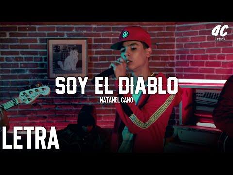 (LETRA) Soy El Diablo - Natanael Cano [2019]