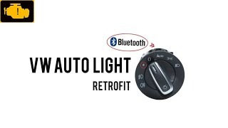 VW Auto light Bluetooth AUTO Headlight HeadLamp Switch Light Sensor Module Upgrade For VW