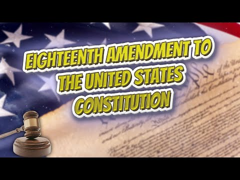 Eighteenth Amendment to the United States Constitution (USA Constitution)⚖️📜🍔⚾🙈👺🤡😬✅