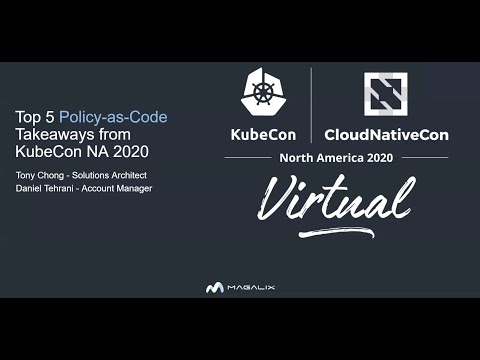December 2, 2020: 5 Key Policy-as-Code Takeaways from KubeCon 2020