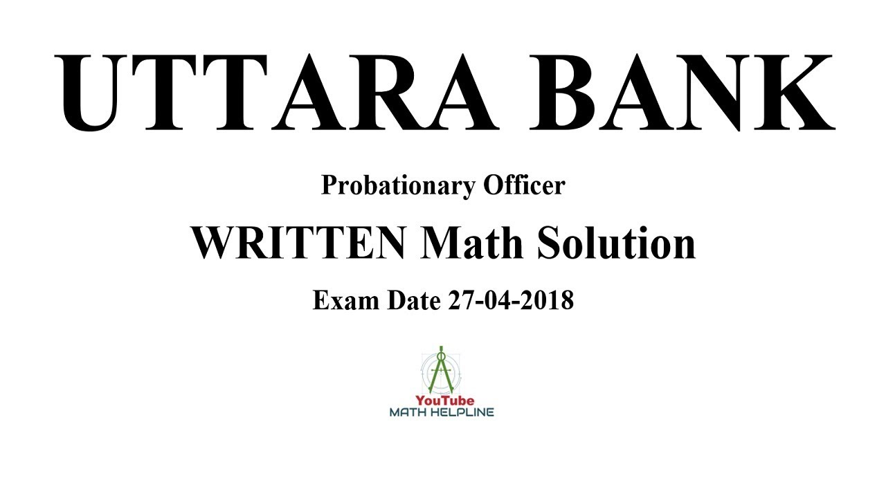 Uttara Bank Probationary Officer Written Math Exam Date