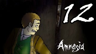 [12] Amnesia The Dark Descent - Prison Northern Block! - Let