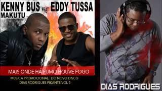 DJ Dias Rodrigues ft Eddy Tussa & Kenny Buss - Makutu (2013)