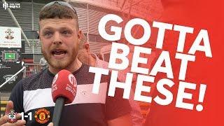 START GREENWOOD? Southampton 1-1 Man United Fan Cam