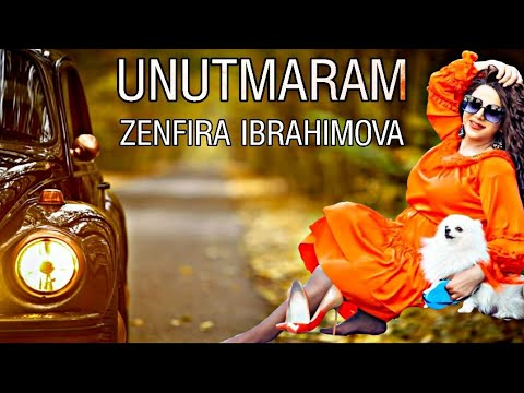 Zenfira Ibrahimova - Unutmaram (Official Music 2020)