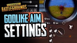 GODLIKE AIM in PUBG Mobile! FULL SETTINGS WALK THROUGH!