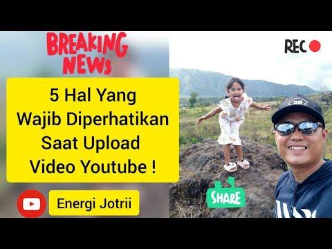 5-hal-yang-wajib-diperhatikan-saat-upload-video-youtube