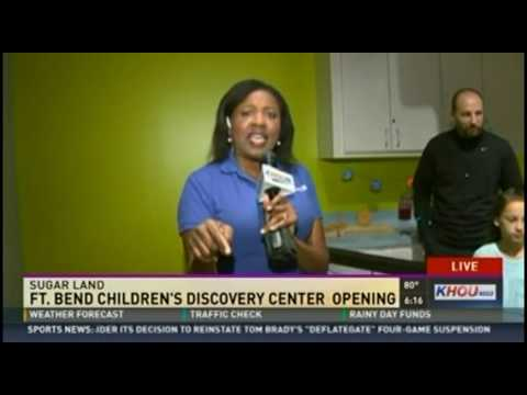 KHOU Takes A Glance At The Fort Bend Children's Discovery Center's Grand Opening