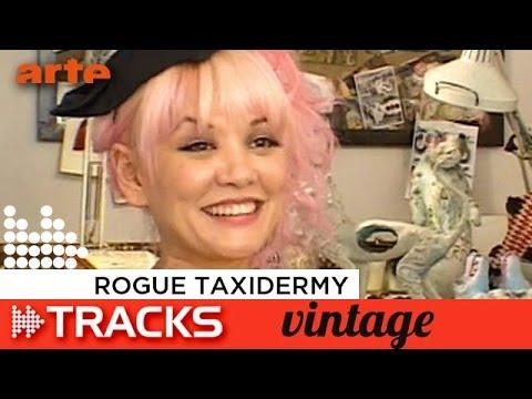 Rogue Taxidermy - Tracks ARTE