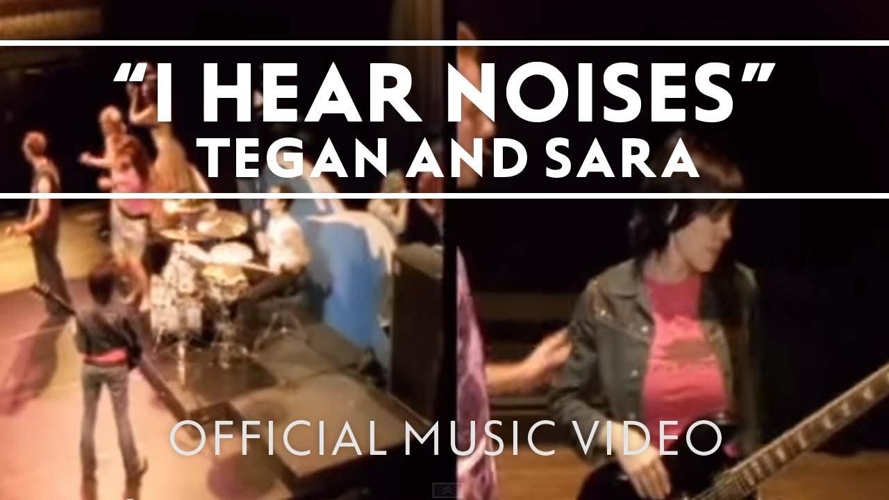 tegan-and-sara-i-hear-noises-official-music-video-tegan-and-sara