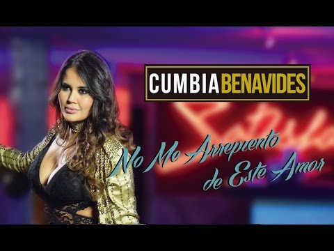 No me arrepiento de este Amor - Cumbia Benavides Video Oficial