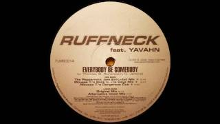Ruffneck feat. Yavahn - Everybody be Somebody (The Peppermint Jam Extended Mix)