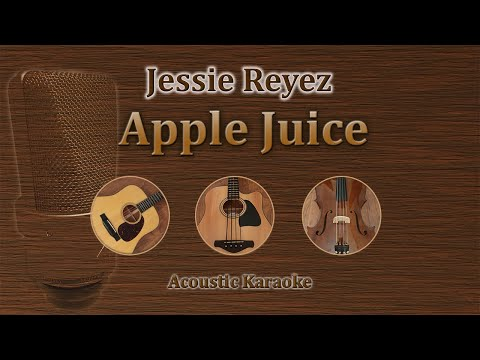 Apple Juice - Jessie Reyez (Acoustic Karaoke)