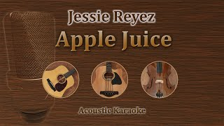 Gambar cover Apple Juice - Jessie Reyez (Acoustic Karaoke)