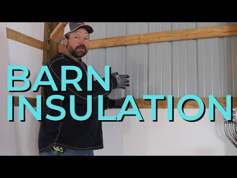 How to Insulate a Pole Barn - Insulating the Workshop With Foam and Fiberglass