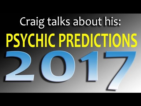 2017 World Psychic Predictions - Astrology Predictions and Clairvoyance - The Most Accurate Yet!