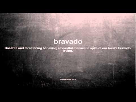 What does bravado mean