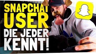 SNAPCHAT USER, DIE JEDER KENNT thumbnail