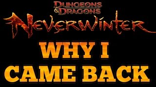 Neverwinter : Why I came back to Neverwinter