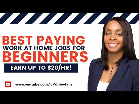 5 Beginner Work-at-Home Jobs: Earn Up To $20+/hr