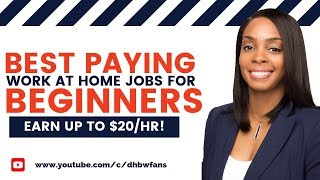 5 Beginner Work at Home Jobs: Earn Up To $20+/hr