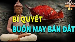 Những Ai Đang Buôn Bán Làm Ăn Gặp Khó Khăn Hãy Nghe Phật Dạy 1 Lần Để Buôn May Bán Đắt Tài lộc Đổ Về