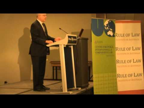 The Rule of Law Contemporary Issues Brisbane Conference 2012 Session One (part 1)
