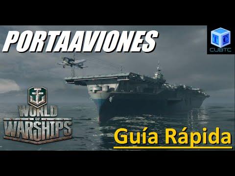 World Of Warships Español: Portaaviones, guía rápida