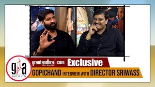 Gopichand Exclusive Interview With Director Sriwass | Chanakya Movie | GreatAndhra.com