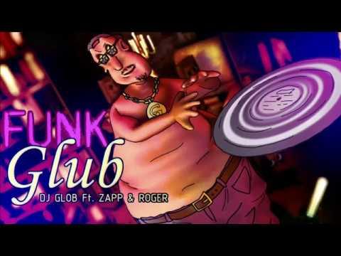 Funk Glub Globgogabgalab Remix Dance Floor Dj Glub Ft