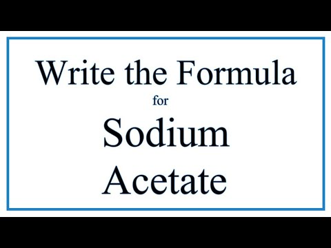 How To Write The Formula For Sodium Acetate