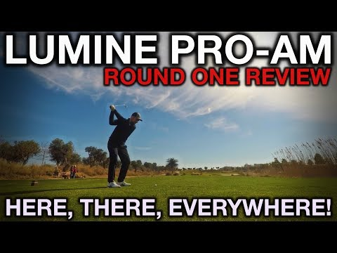 Here, there, everywhere! - Lumine Pro-Am Round One Review