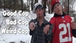 Randumb Acts-Good Cop, Bad Cop, Weird Cop