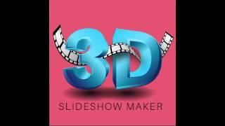 3D Slideshow Maker App Youtube Tutorial