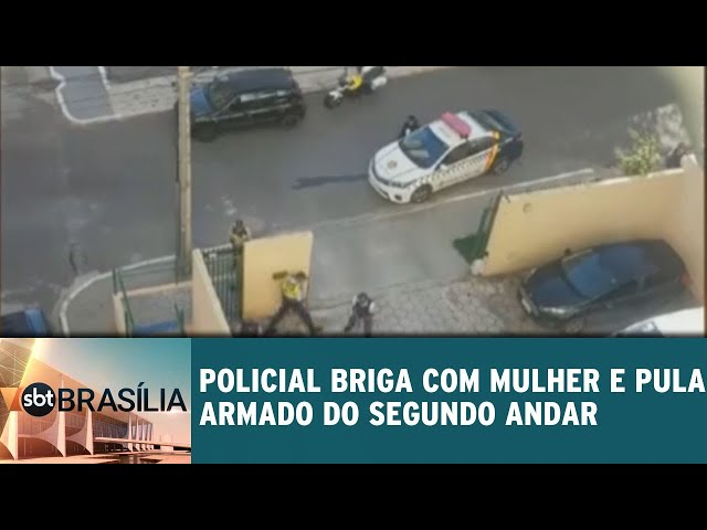 Policial briga com mulher e pula armado do segundo andar | SBT Brasília 11/03/2019