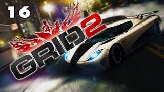 ★ GRiD 2 - Gameplay Walkthrough Part 16 [PC][HD]